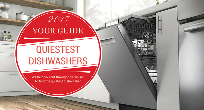 What is the Quietest Dishwasher - Your 2018 Guide