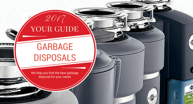 Looking for the Best Garbage Disposal? 10 Things You Need to Know