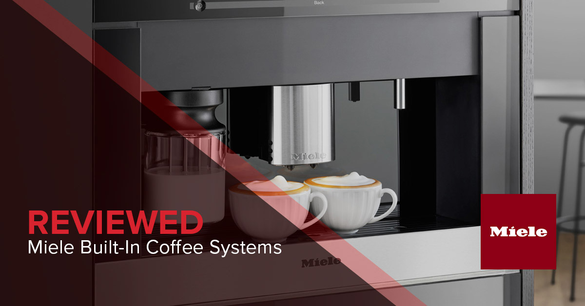 Miele Built-In Coffee Maker Review - Barista Style Drinks at Home