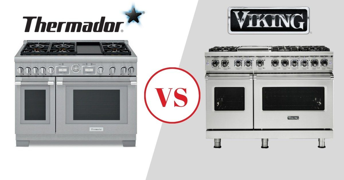 Thermador Vs Viking Ranges Best High End Stoves Reviewed
