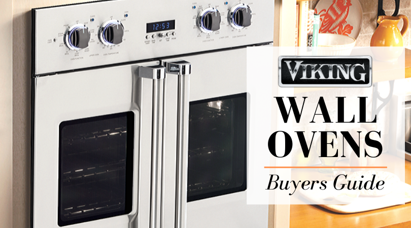 Viking Wall Ovens  2020 Review and Complete Buying Guide
