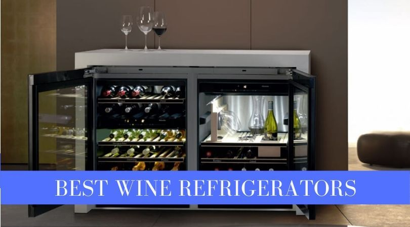 Best Wine Fridge in 2020 - Our Top 6 Coolers to Store Your Wine