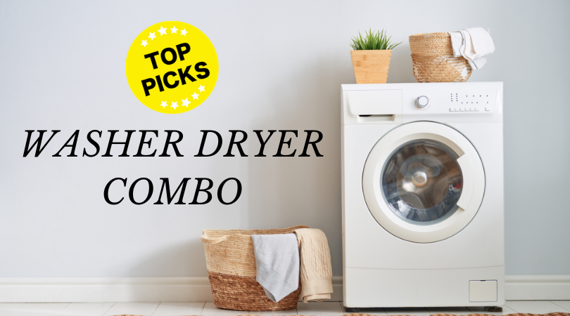 Washer Dryer Combo Reviews (2020): Pros Cons & How to Choose the Best