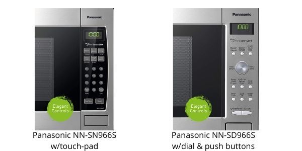 Panasonic NN-SN966S microwave with touch pad vs dial with push botton