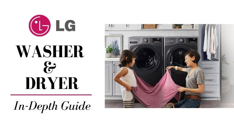 Lg Washer And Dryer 2021 Top Load Stackable Front Load Models Reviewed
